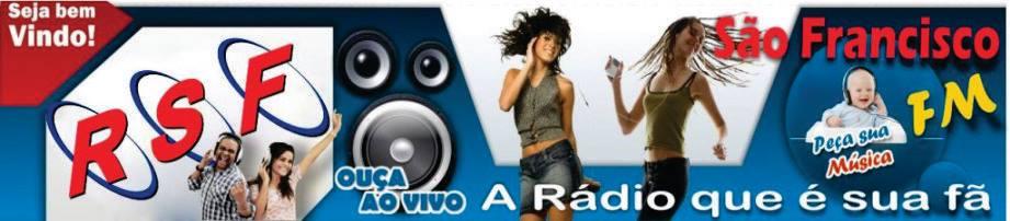 Rádio São Francisco FM – A rádio que é sua fã